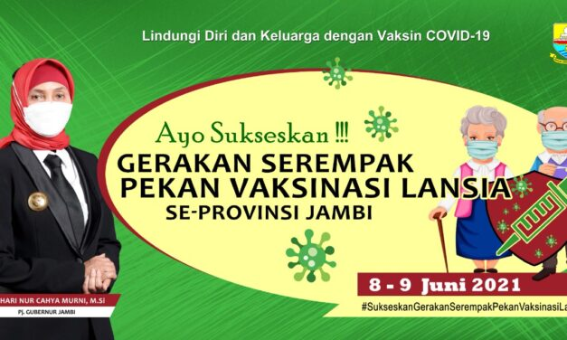 Instruksi gubernur tentang gerakan serempak vaksinasi lansia SE provinsi Jambi