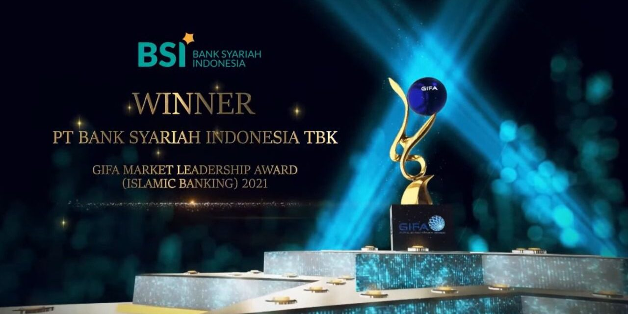 BSI Raih Penghargaan Internasional GIFA Market Leadership Award (Islamic Banking) 2021